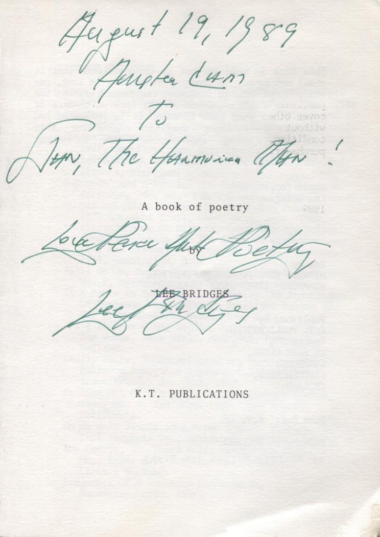 The Blues Bird Sings van Lee Bridges August 19, 1989 To Jan, The Harmonica Man ! Love Peace And Poetry Lee Bridges